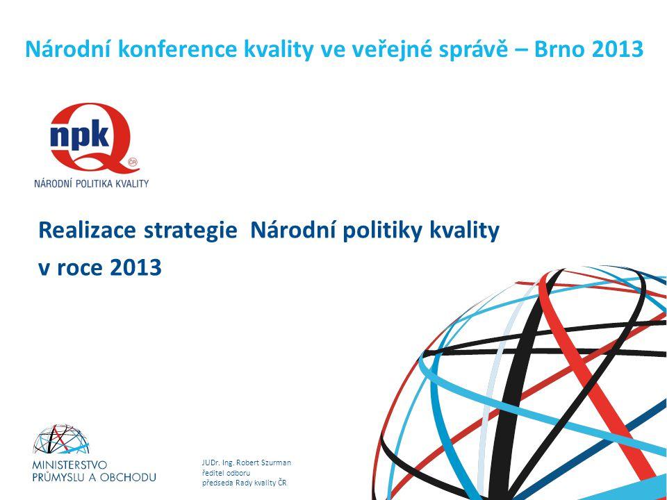Národní konference kvality ve veřejné správě – Brno 2013