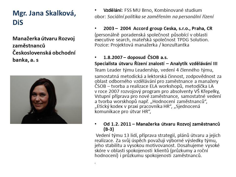 Vzdělání: FSS MU Brno, Kombinované studium