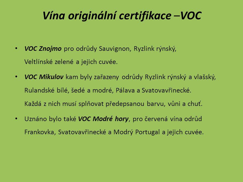 Vína originální certifikace –VOC