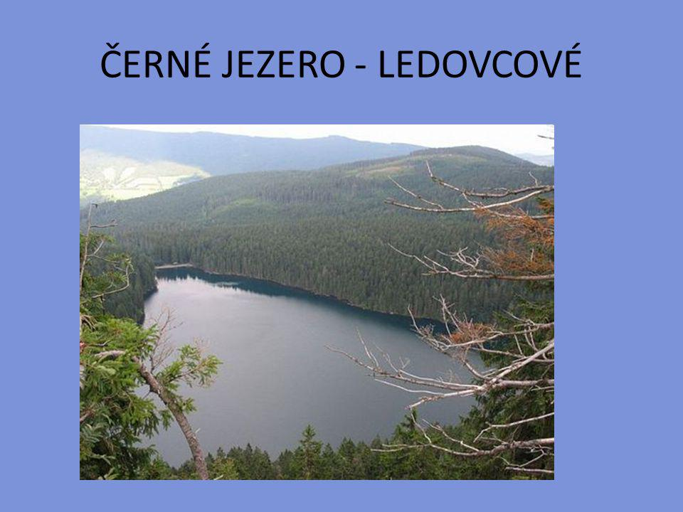 ČERNÉ JEZERO - LEDOVCOVÉ