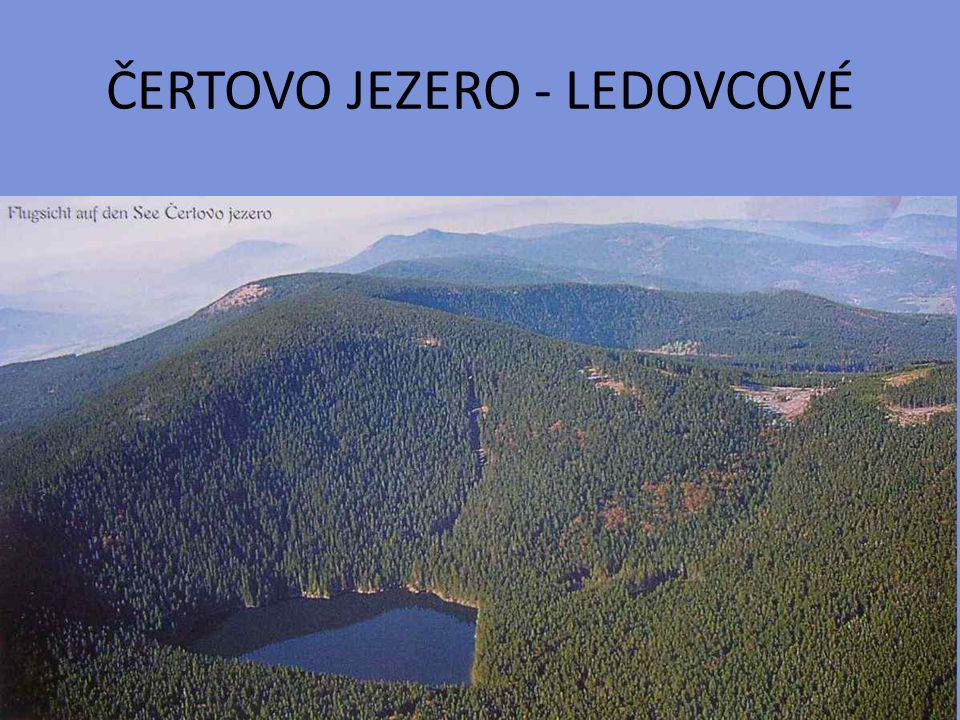 ČERTOVO JEZERO - LEDOVCOVÉ