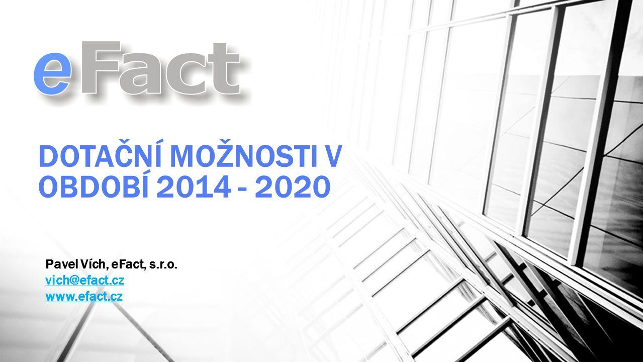 DOTAČNÍ MOŽNOSTI V OBDOBÍ 2014 - 2020