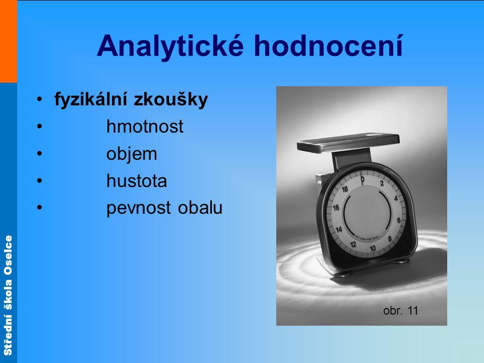 Analytické hodnocení fyzikální zkoušky hmotnost objem hustota