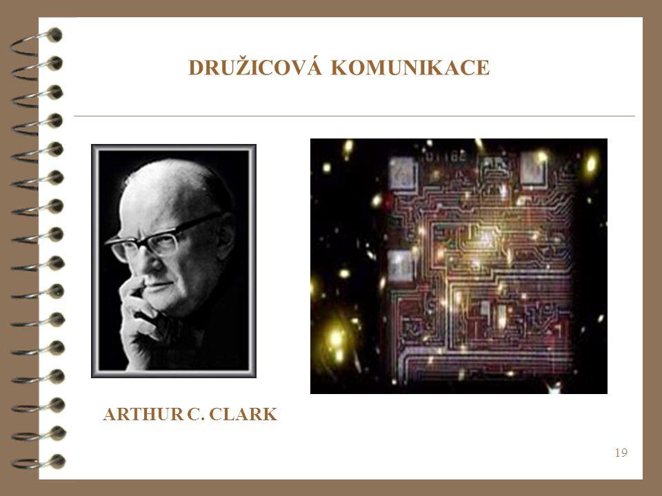 DRUŽICOVÁ KOMUNIKACE ARTHUR C. CLARK