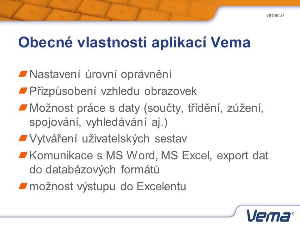 Obecné vlastnosti aplikací Vema