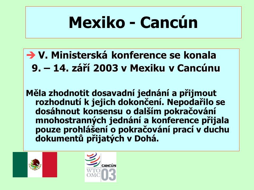Mexiko - Cancún V. Ministerská konference se konala