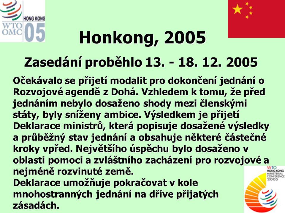 Honkong, 2005 Zasedání proběhlo 13. - 18. 12. 2005