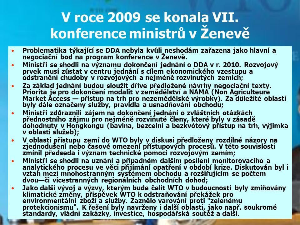 V roce 2009 se konala VII. konference ministrů v Ženevě
