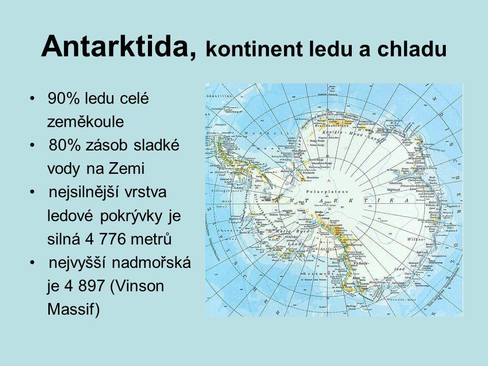 Antarktida, kontinent ledu a chladu