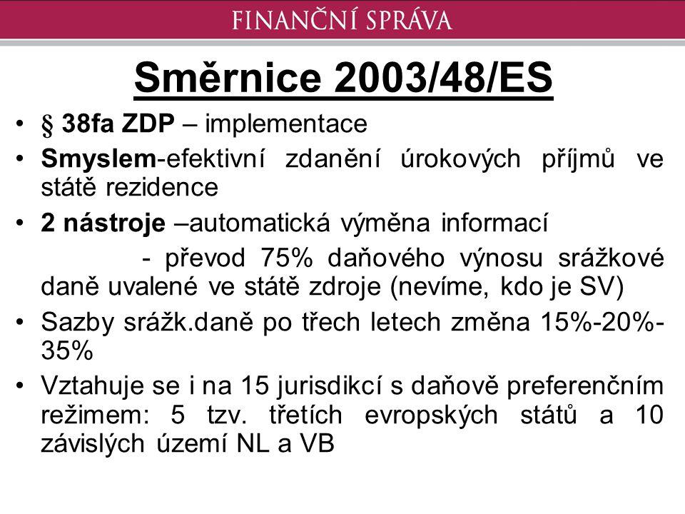 Směrnice 2003/48/ES § 38fa ZDP – implementace
