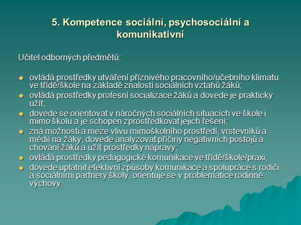 5. Kompetence sociální, psychosociální a komunikativní
