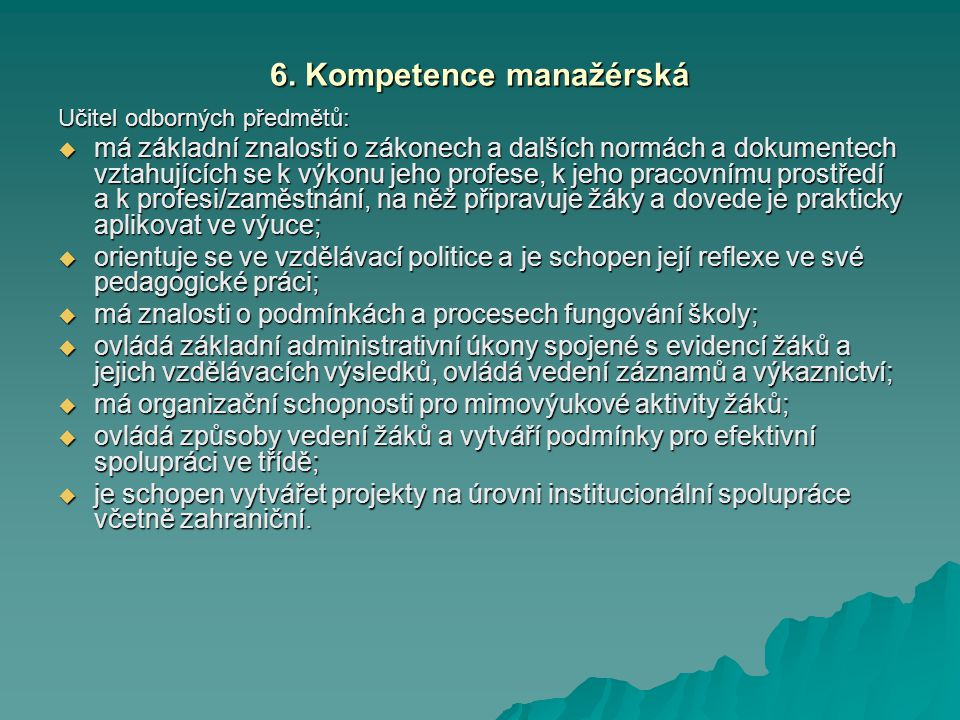 6. Kompetence manažérská