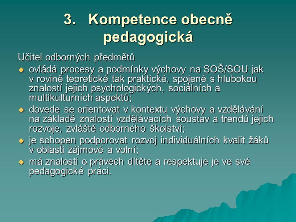 3. Kompetence obecně pedagogická