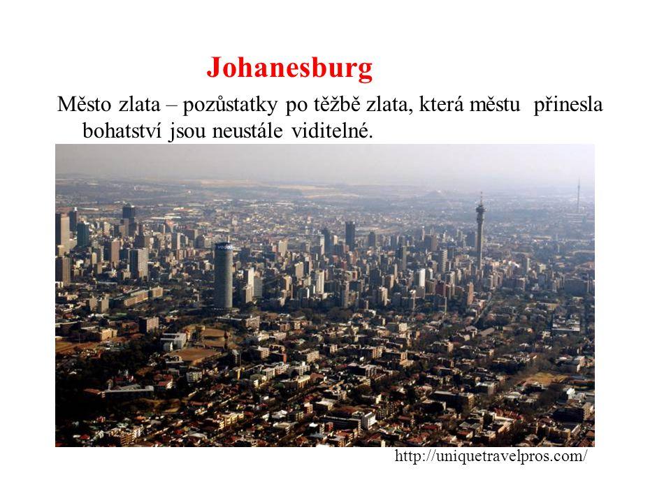 Johanesburg Město zlata – pozůstatky po těžbě zlata, která městu přinesla bohatství jsou neustále viditelné.