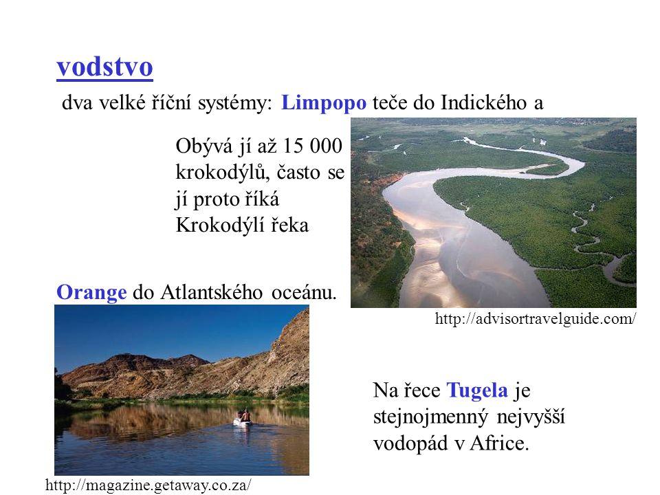 vodstvo dva velké říční systémy: Limpopo teče do Indického a