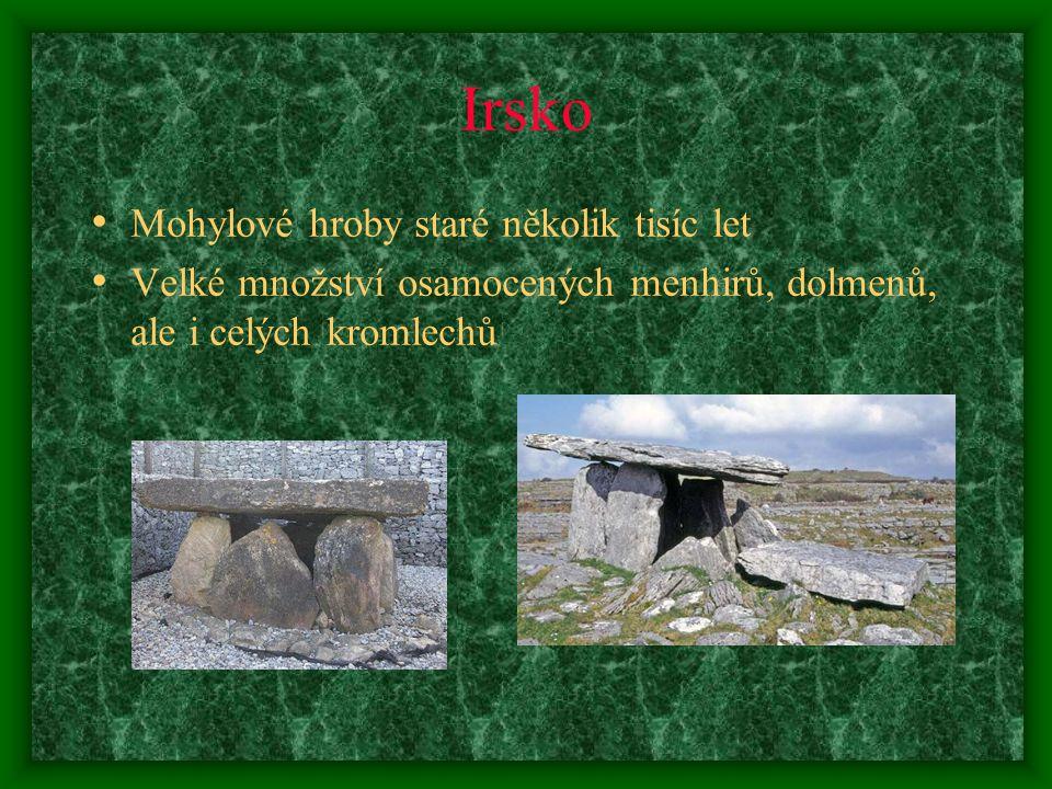 Irsko Mohylové hroby staré několik tisíc let