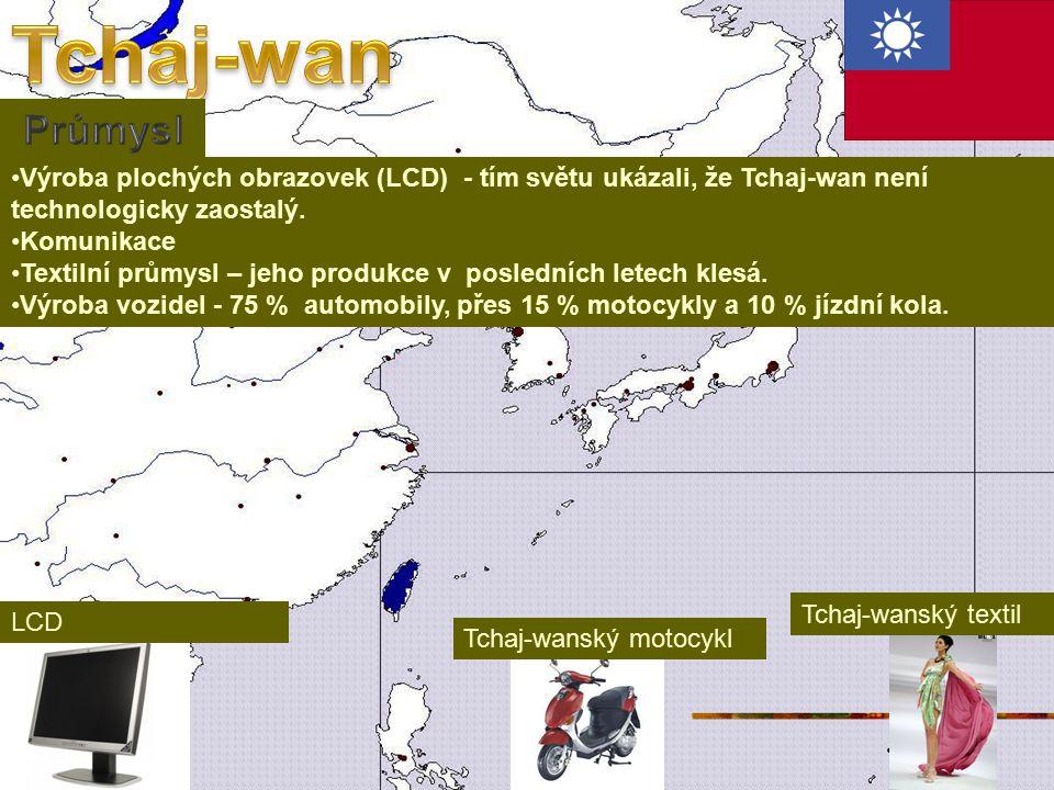 Tchaj-wan Průmysl. Výroba plochých obrazovek (LCD) - tím světu ukázali, že Tchaj-wan není technologicky zaostalý.