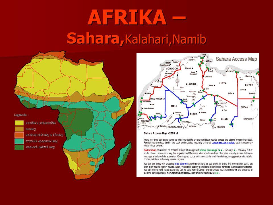 AFRIKA – Sahara,Kalahari,Namib