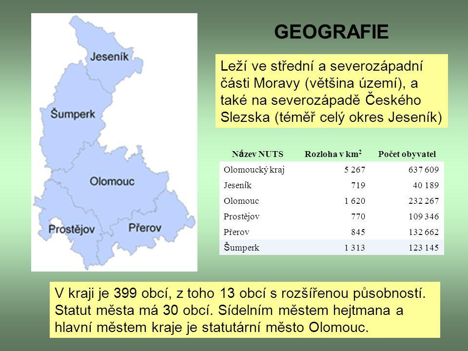 GEOGRAFIE Leží ve střední a severozápadní části Moravy (většina území), a také na severozápadě Českého Slezska (téměř celý okres Jeseník)