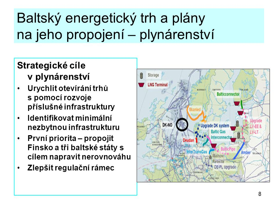 Baltský energetický trh a plány na jeho propojení – plynárenství