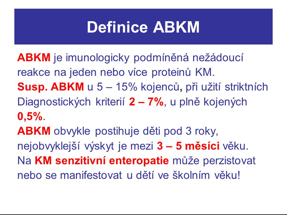 Definice ABKM ABKM je imunologicky podmíněná nežádoucí