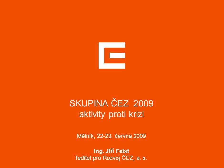 HLAVNÍ UDÁLOSTI ROKU 2009 Zahájení iniciativy ČEZ PROTI KRIZI