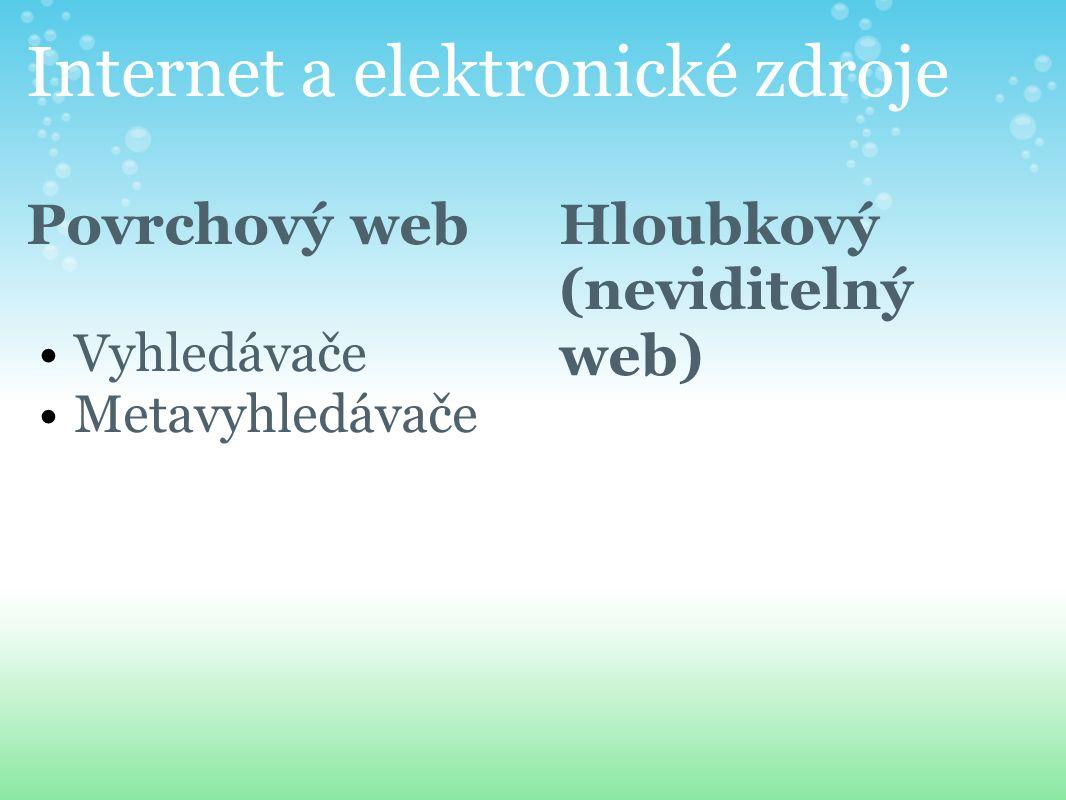 Internet a elektronické zdroje