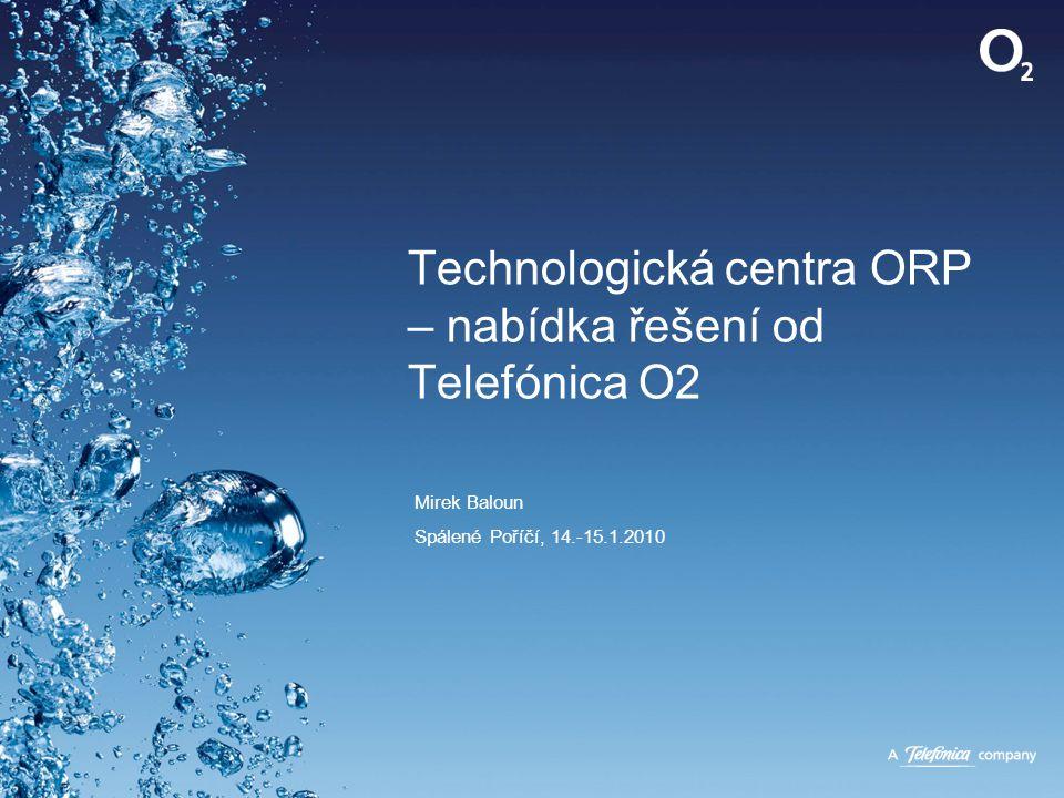 Technologická centra ORP – nabídka řešení od Telefónica O2