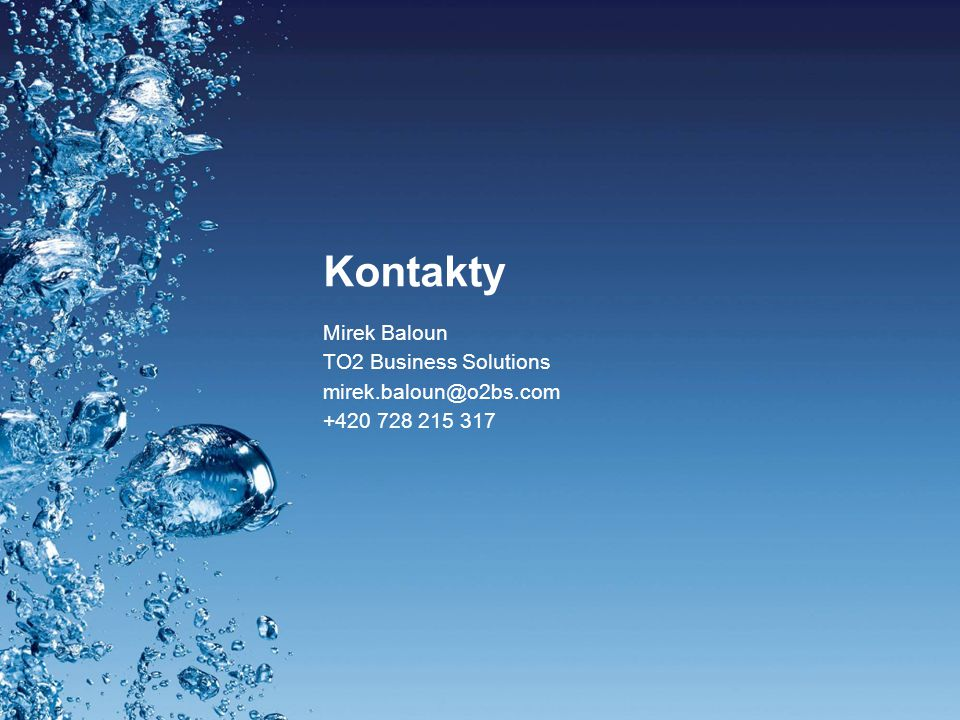 Kontakty Mirek Baloun TO2 Business Solutions mirek.baloun@o2bs.com