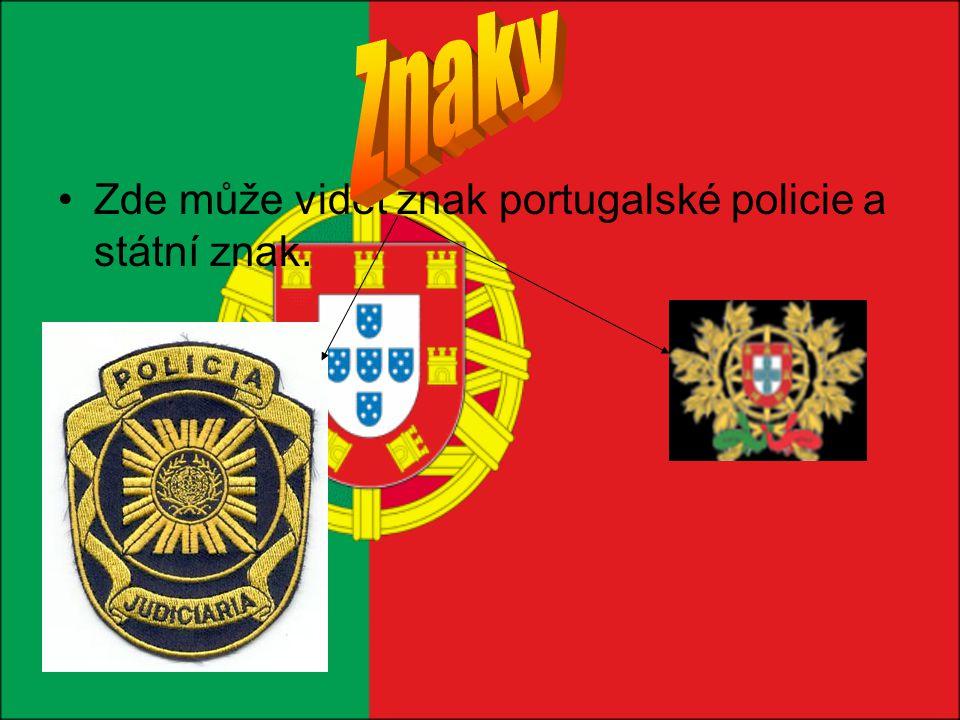 Znaky Zde může vidět znak portugalské policie a státní znak.
