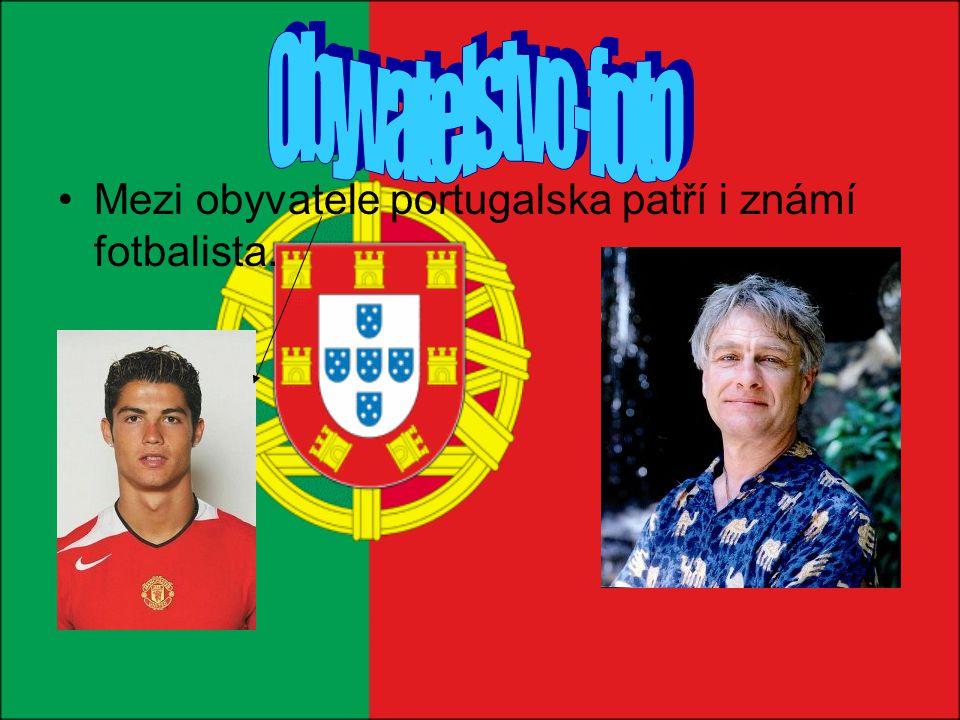 Obyvatelstvo-foto Mezi obyvatele portugalska patří i známí fotbalista.