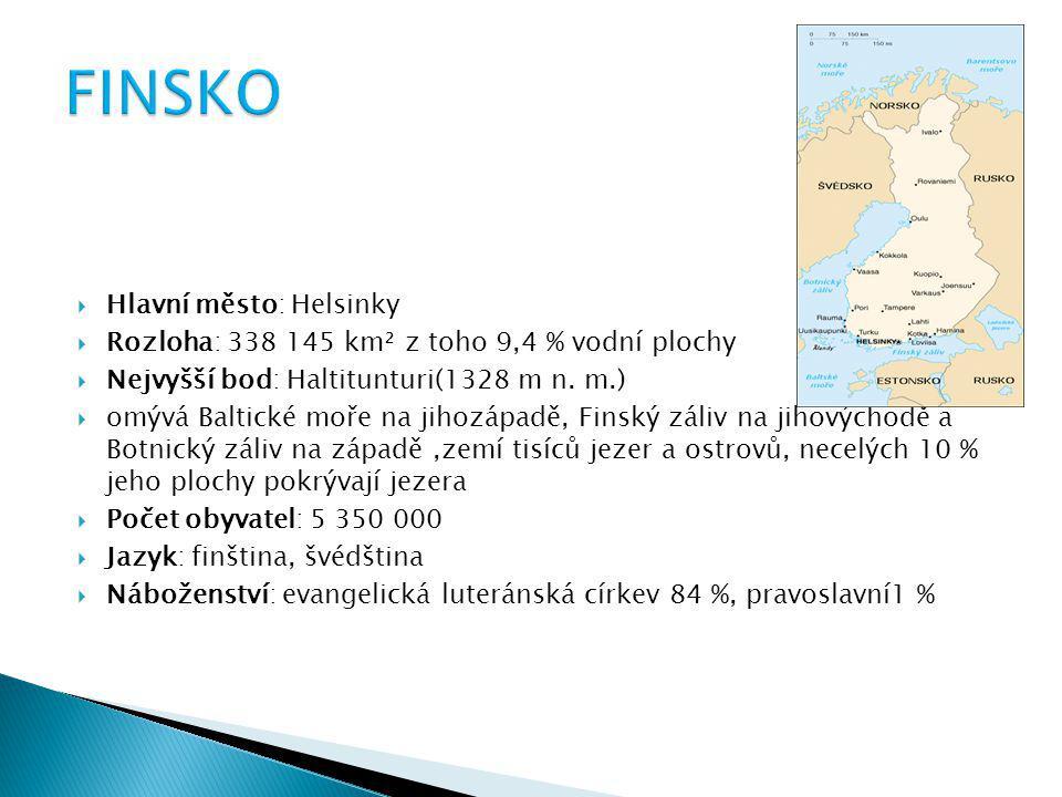 FINSKO Hlavní město: Helsinky