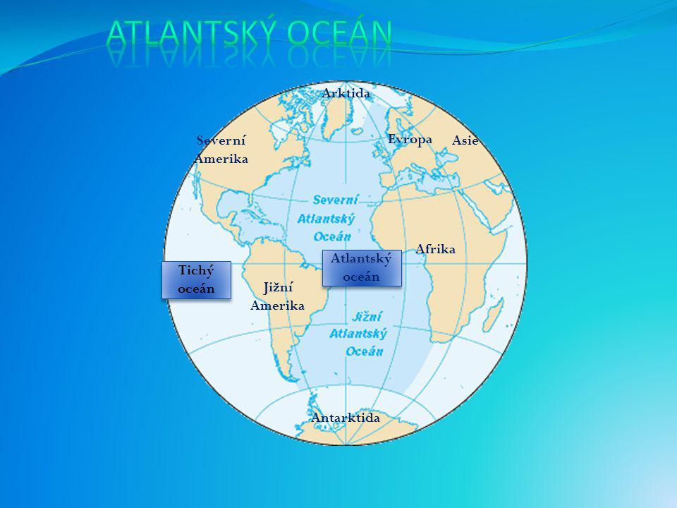 Atlantský oceán Arktida Evropa Asie Severní Amerika Afrika