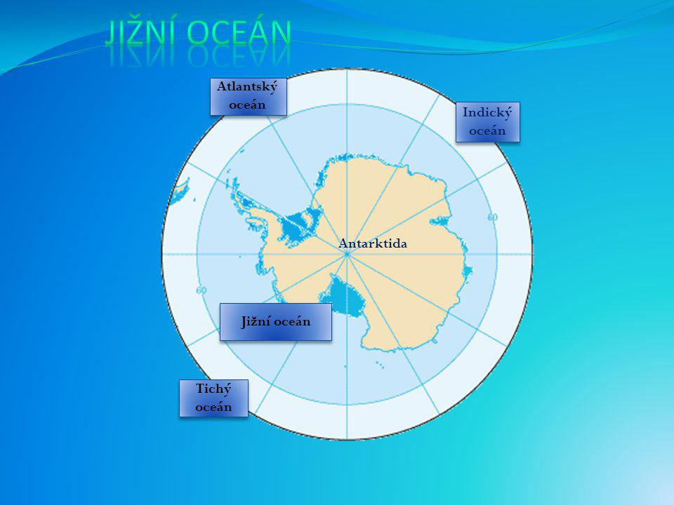 jižní oceán Atlantský oceán Indický oceán Antarktida Jižní oceán