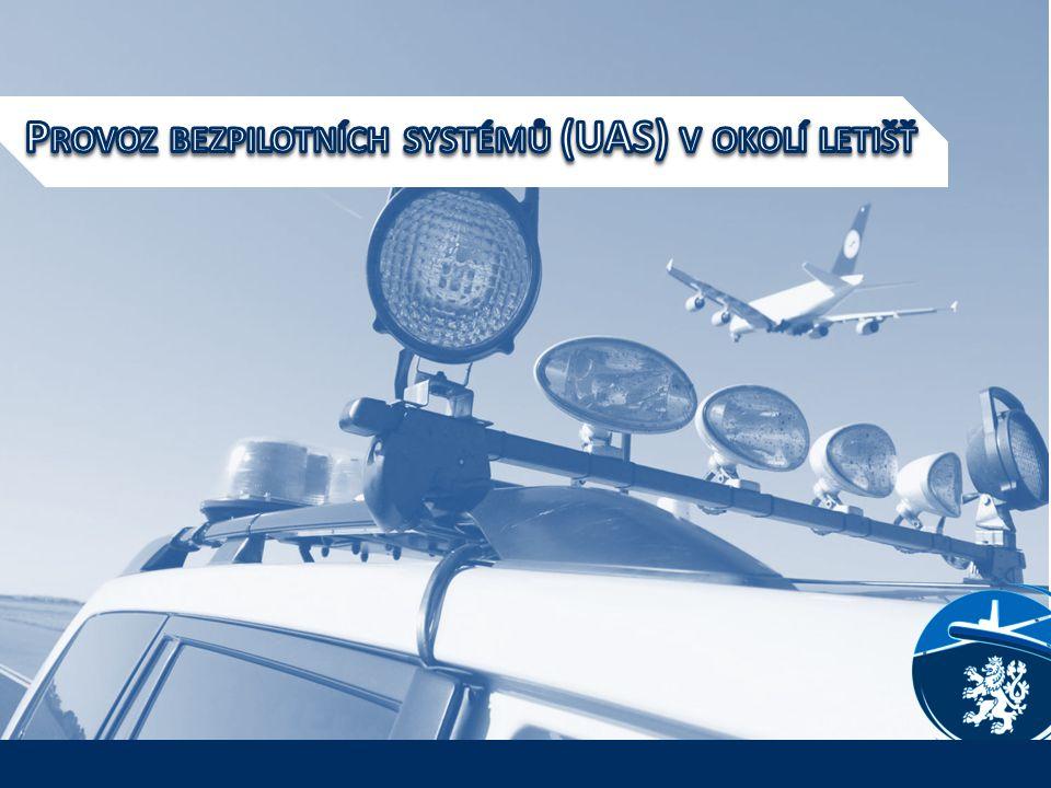 Provoz bezpilotních systémů (UAS) v okolí letišť