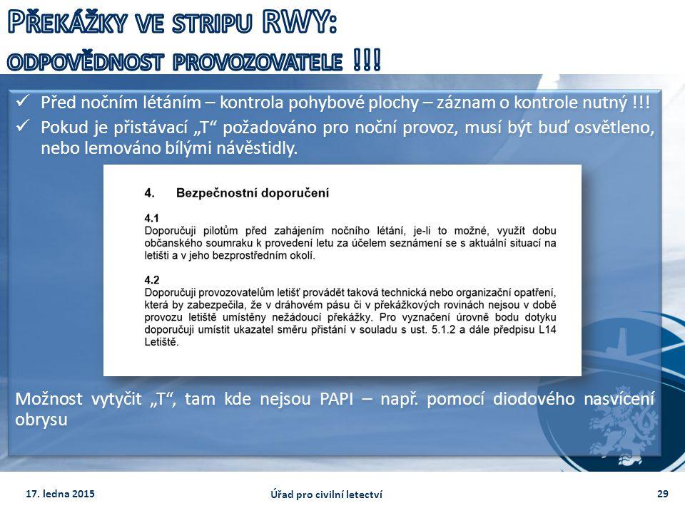 Překážky ve stripu RWY: odpovědnost provozovatele !!!
