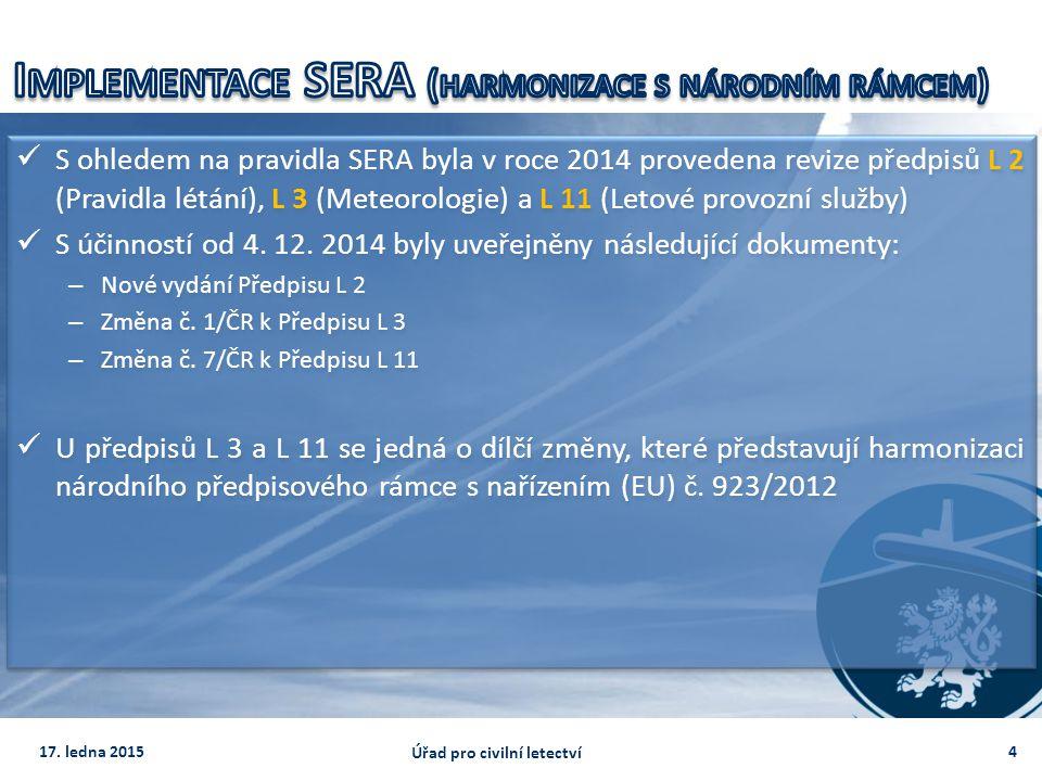 Implementace SERA (harmonizace s národním rámcem)