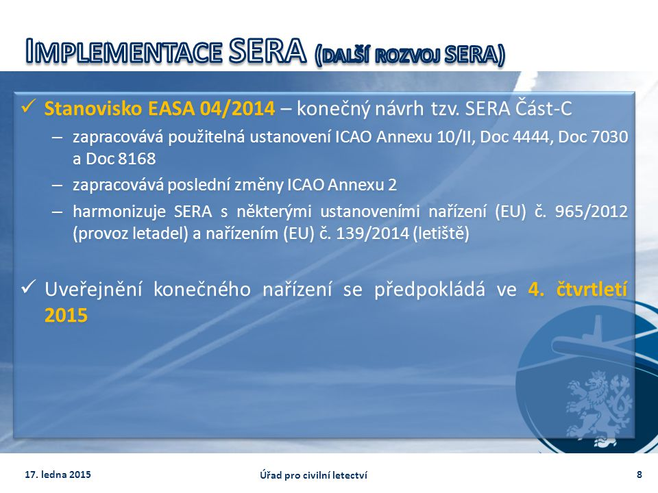 Implementace SERA (další rozvoj SERA)