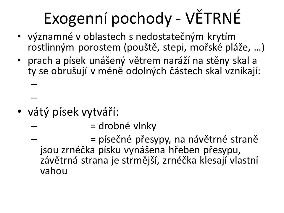 Exogenní pochody - VĚTRNÉ