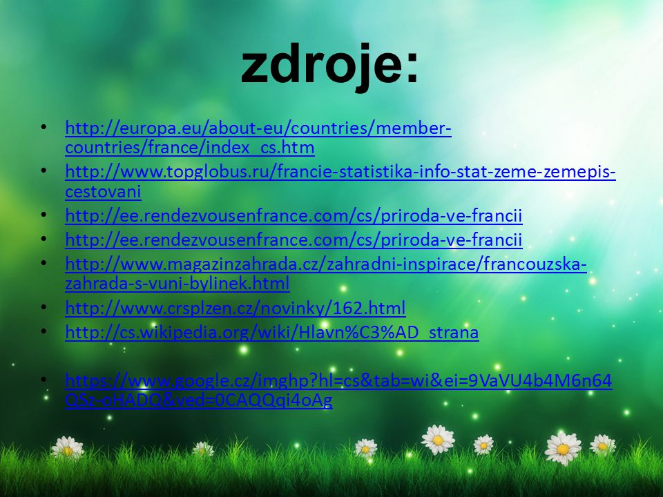 zdroje: http://europa.eu/about-eu/countries/member-countries/france/index_cs.htm.
