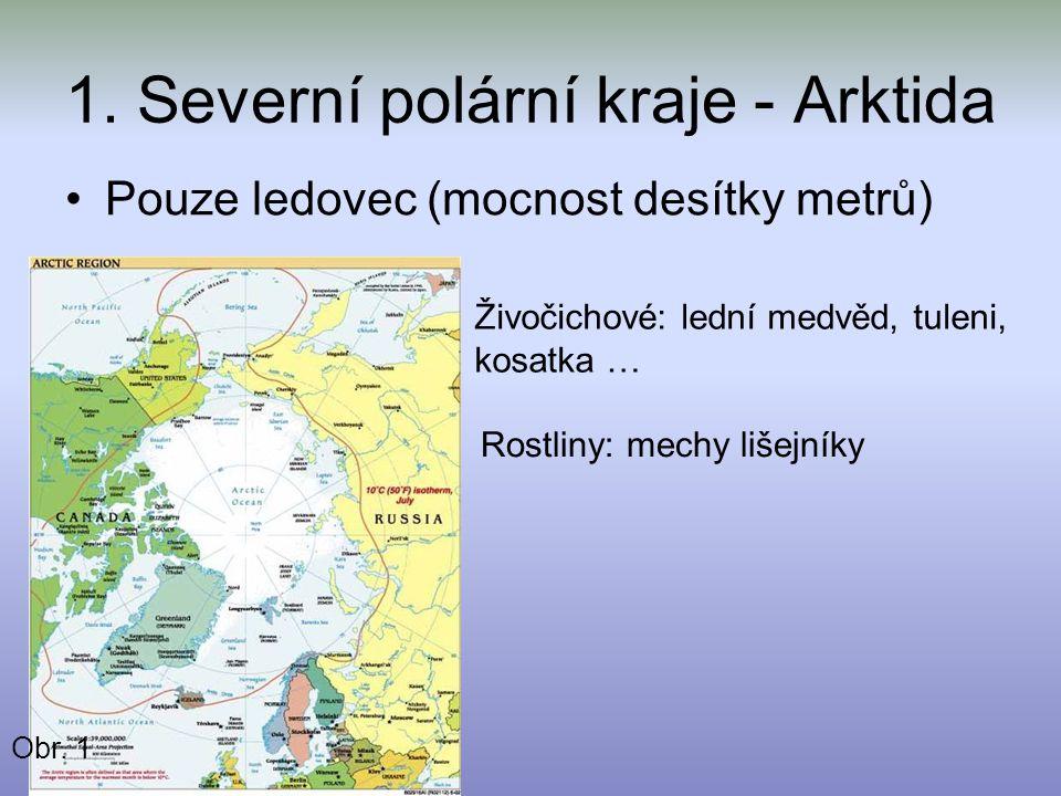 1. Severní polární kraje - Arktida