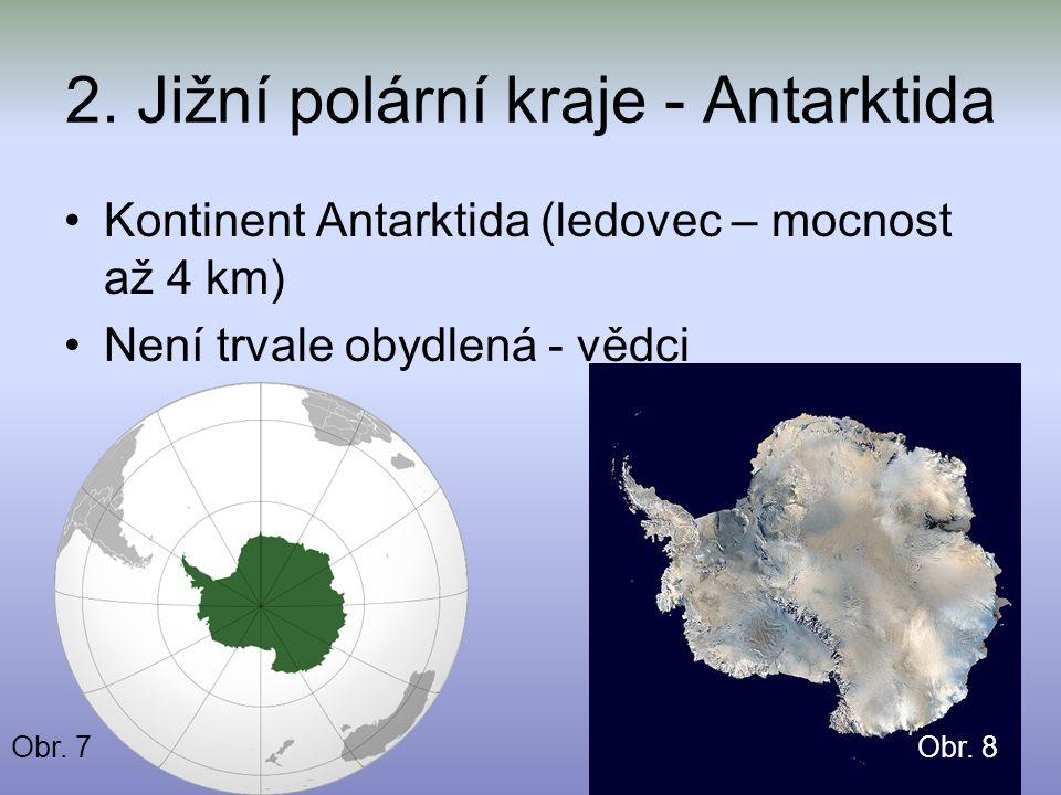 2. Jižní polární kraje - Antarktida