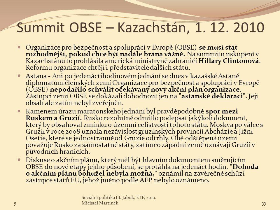 Summit OBSE – Kazachstán, 1. 12. 2010