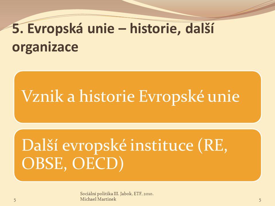 5. Evropská unie – historie, další organizace