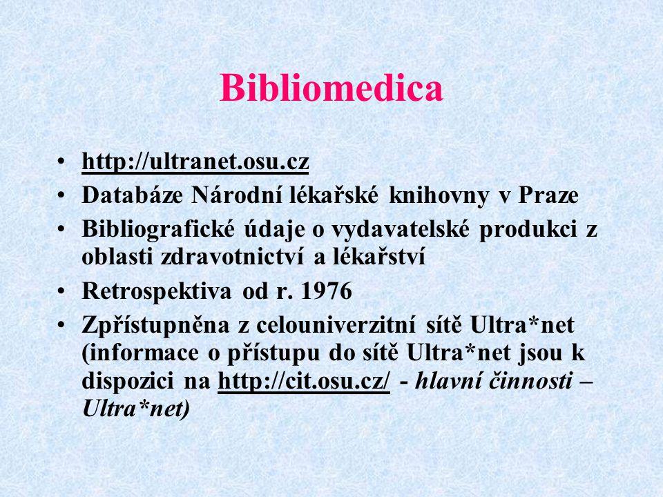 Bibliomedica http://ultranet.osu.cz
