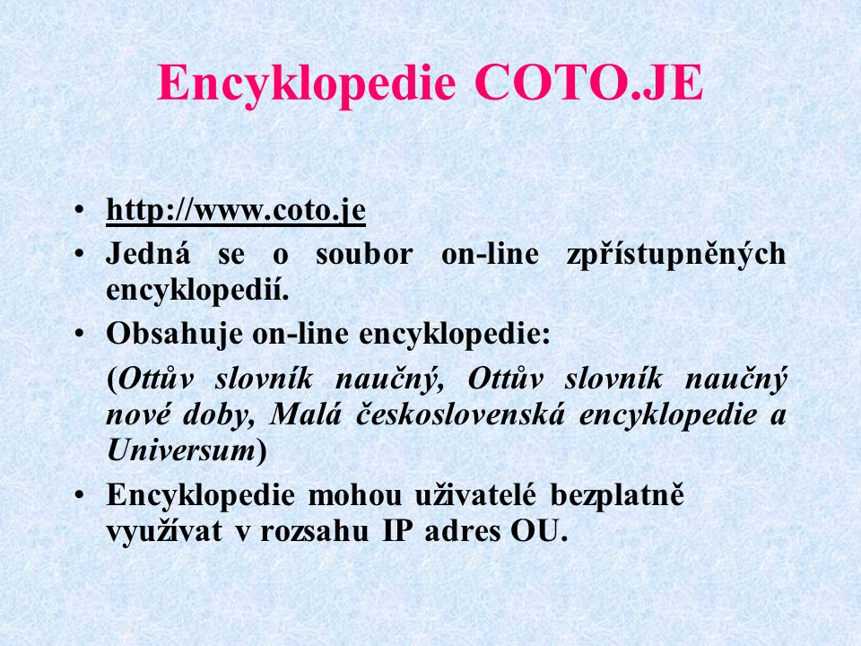 Encyklopedie COTO.JE http://www.coto.je
