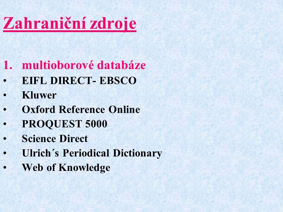 Zahraniční zdroje multioborové databáze EIFL DIRECT- EBSCO Kluwer