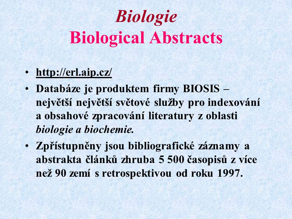 Biologie Biological Abstracts