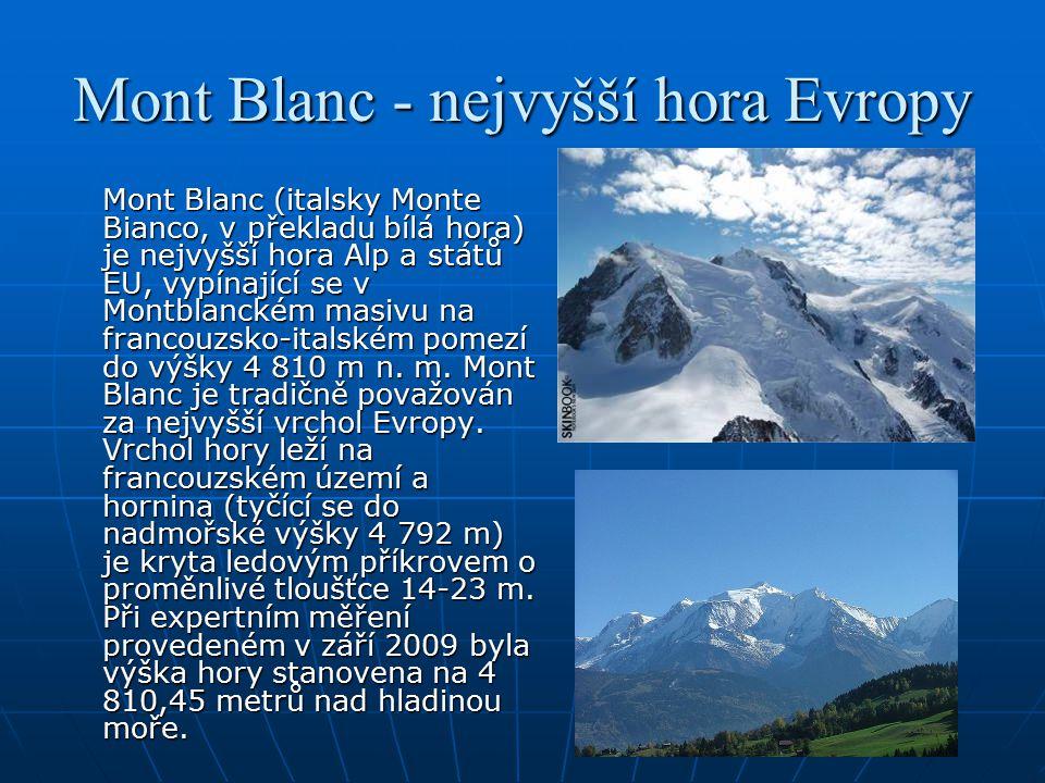 Mont Blanc - nejvyšší hora Evropy