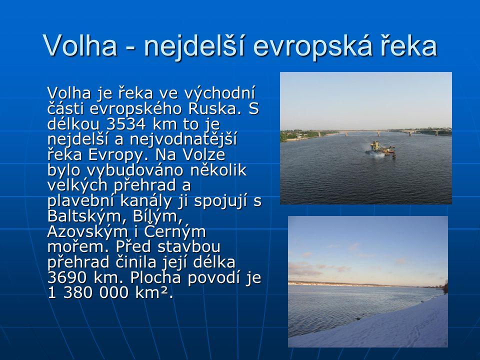Volha - nejdelší evropská řeka